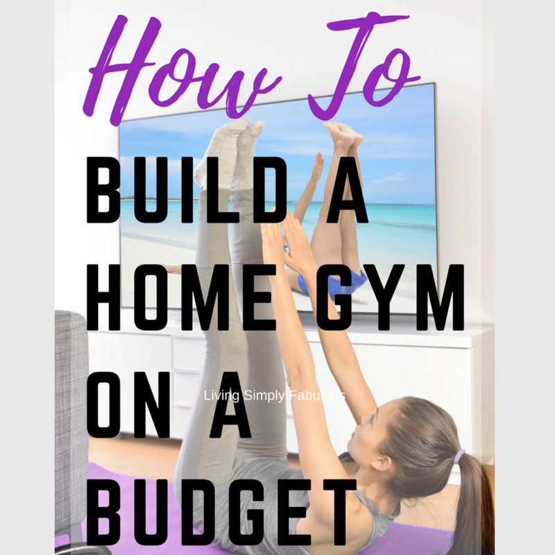 How to build a home gym on a budget living simply fabulous for How to create a home gym